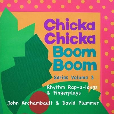 Chicka Chicka Boom Boom Series Vol 3 Rhythm Rap-a-Longs & Fingerplays Cover