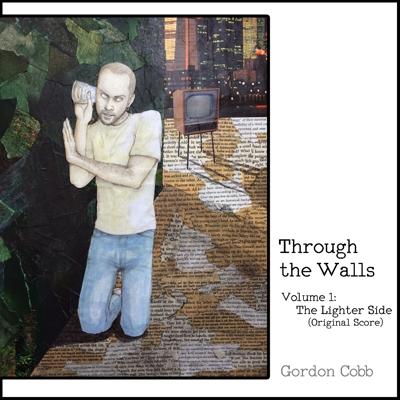 Through the Walls, Vol. 1: The Lighter Side (Original Score) Cover
