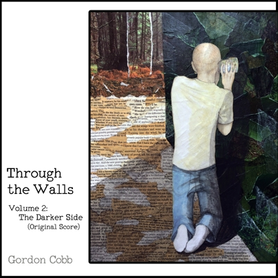 Through the Walls, Vol. 2: The Darker Side (Original Score) Cover