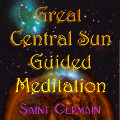 Great Central Sun Guided Meditation (Live) Cover
