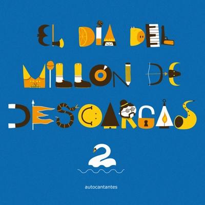 El Día del Millón De Descargas II Cover