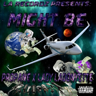 Might Be (feat. Lady LaDonyette) Cover