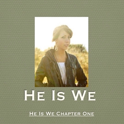 He Is We Chapter One Cover