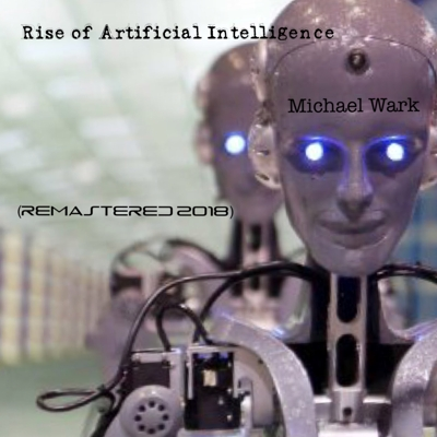 Rise of Artificial Intelligence (Remastered 2018) Cover