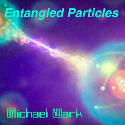 Entangled Particles Cover