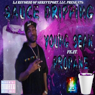 Sauce Drpping (feat. Propane) Cover