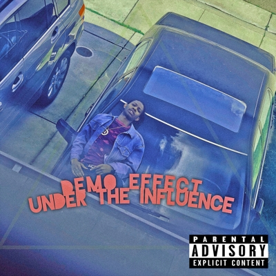Demo Effect Under the Influence Cover