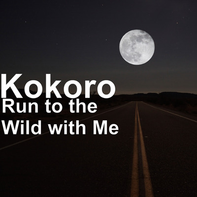 Run to the Wild with Me Cover