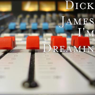 I'm Dreamin Cover