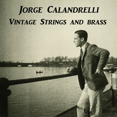 Jorge Calandrelli Vintage Strings and Brass Cover