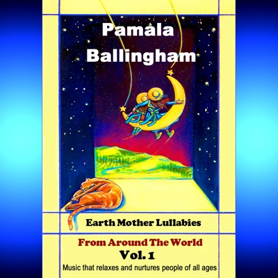 Earth Mother Lullabies from Around the World Vol. 1 Cover
