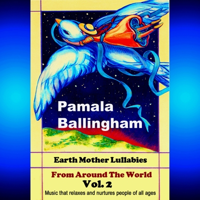 Earth Mother Lullabies from Around the World Vol. 2 Cover