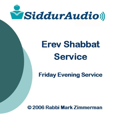 Siddur Audio - Erev Shabbat Service (Friday Evening Service) Cover