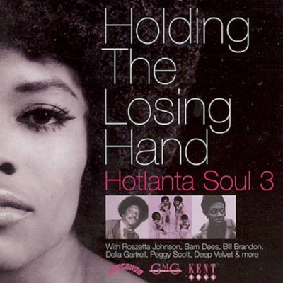 Holding the Losing Hand Hotlanta Soul 3 Cover