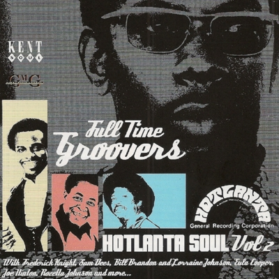 Full Time Groovers Hotlanta Soul, Vol. 2 Cover