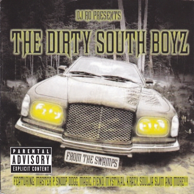DJ Ro Presents the Dirty South Boyz Cover