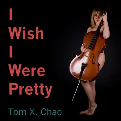 I Wish I Were Pretty Cover