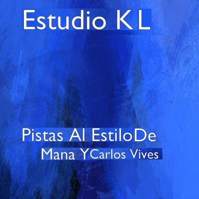 Pistas Al Estilo De Mana Y Carlos Vives Cover