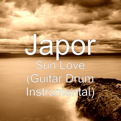 Sun Love (Guitar Drum Instrumental) Cover