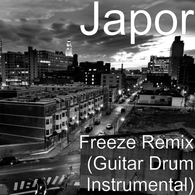 Freeze Remix (Guitar Drum Instrumental) Cover
