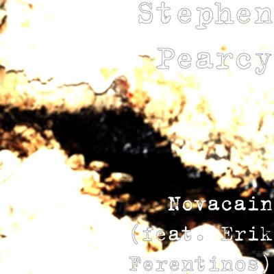 Novacain (feat. Erik Ferentinos) Cover