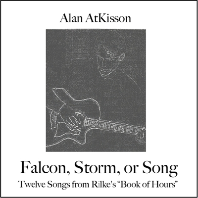Falcon, Storm, or Song: Twelve Songs from Rilke's Book of Hours Cover