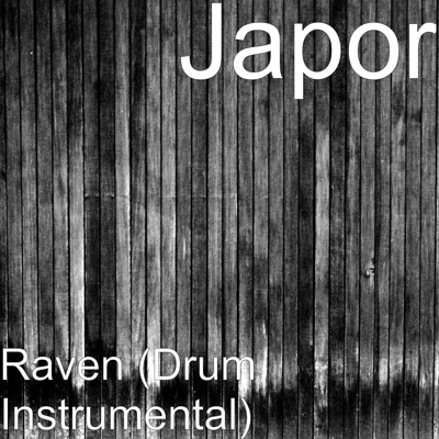 Raven (Drum Instrumental) Cover