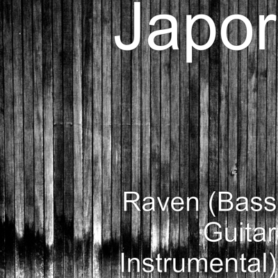Raven (Bass Guitar Instrumental) Cover