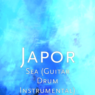 Sea (Guitar Drum Instrumental) Cover