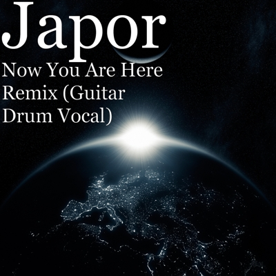 Now You Are Here Remix (Guitar Drum Vocal) Cover