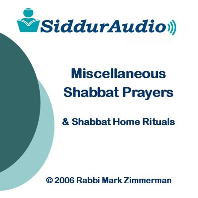 Siddur Audio - Miscellaneous Shabbat Prayers and Home Rituals (Shabbat Set - Disk 3) Cover