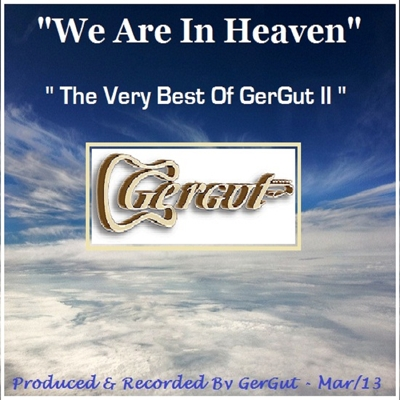 We Are in Heaven - The Very Best of GerGut II Cover