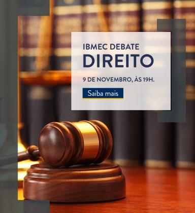 Ibmec Debate | Direito | São Paulo