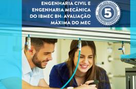 Cursos de Engenharia Mecânica e Engenharia Civil do Ibmec BH recebem nota máxima do MEC