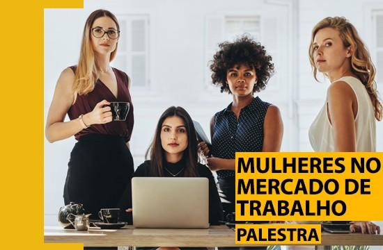 Projeto Mulheres no Mercado de Trabalho