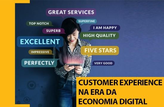 Customer Experience na era da Economia Digital