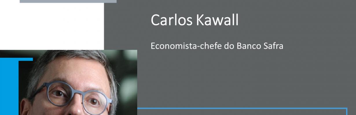 Palestra com Carlos Kawall, economista-chefe do Banco Safra