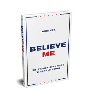 John Fea Believe Me image