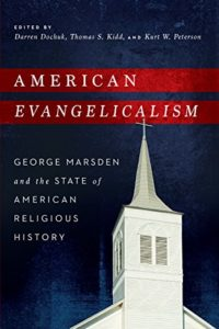 image of Marsden George American Evangelicism Book Chapter