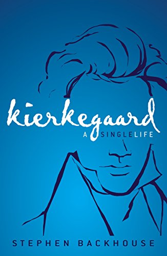 Image of Kierkegaard- a Single Life by Stephen Bacdkhouse