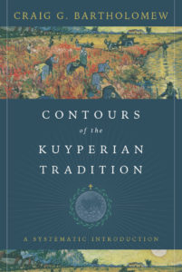 image of Bartholomew book cover contours of the kuyperian tradition