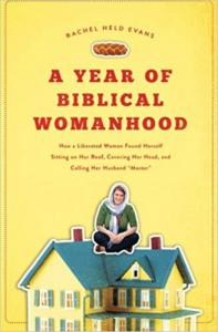 image of the book titled a year of biblical womanhood - by rachel held evans