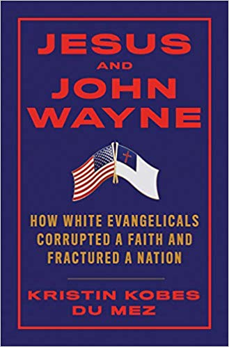 image of book cover jesus and john wayne -- blue background, red text, includes american and christian flags at center