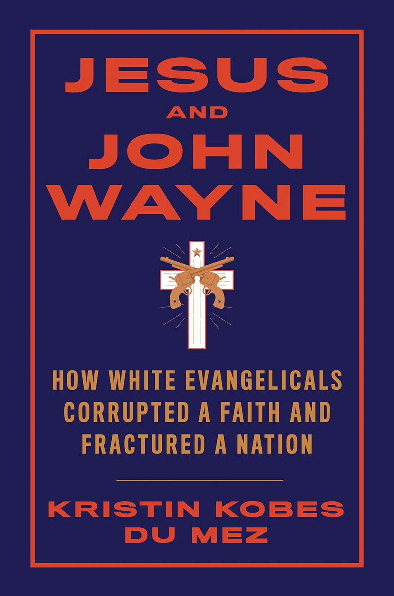 image of book cover for jesus and john wayne, blue with red lettering