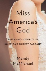 image of book cover for Miss America's God by Mandy McMichael