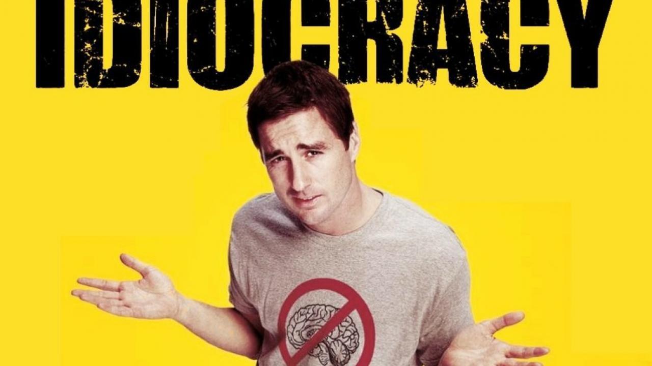 Idiocracy (2005)