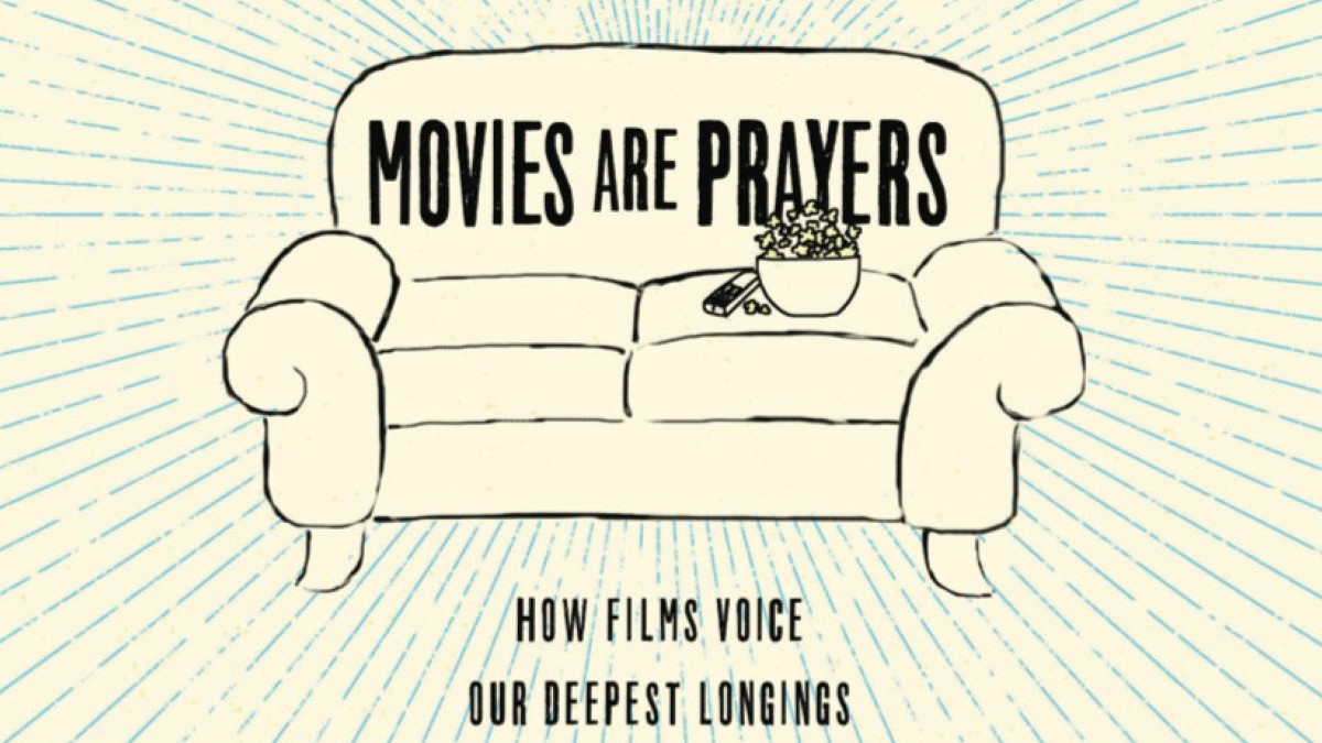 """Movies Are Prayers"" Book Review"