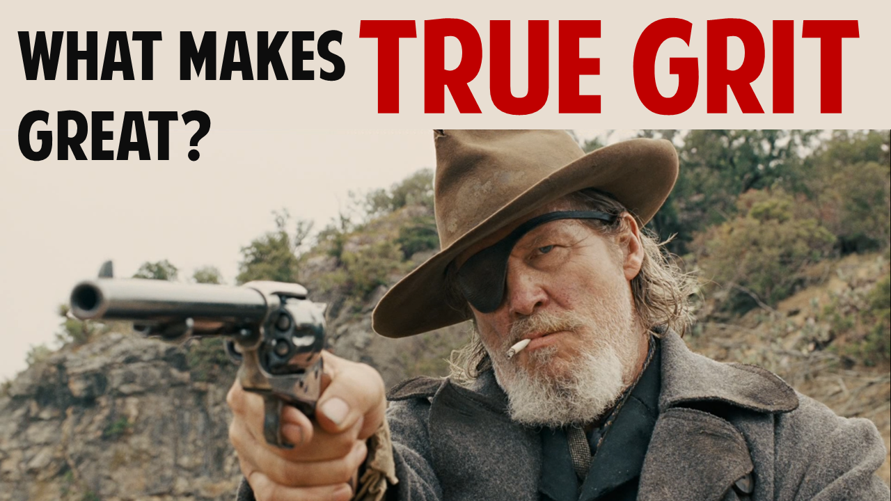 "What Makes ""True Grit"" Great?"