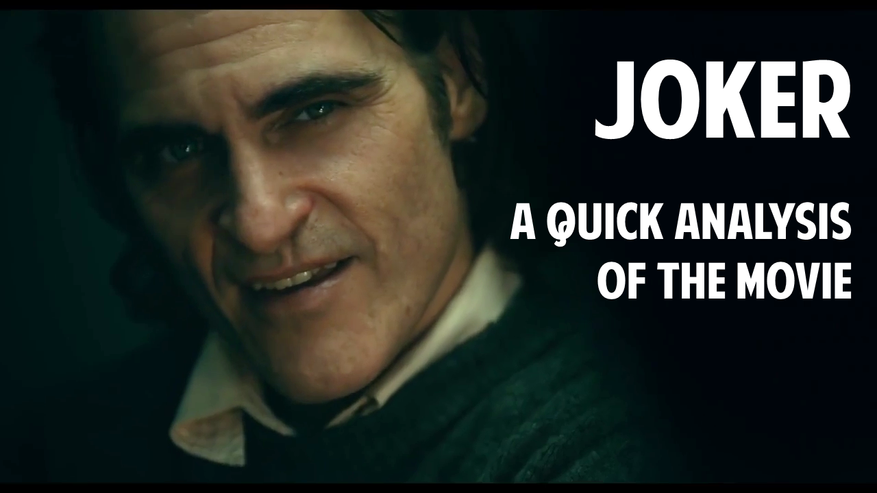 Joker (2019) — A Quick Movie Analysis