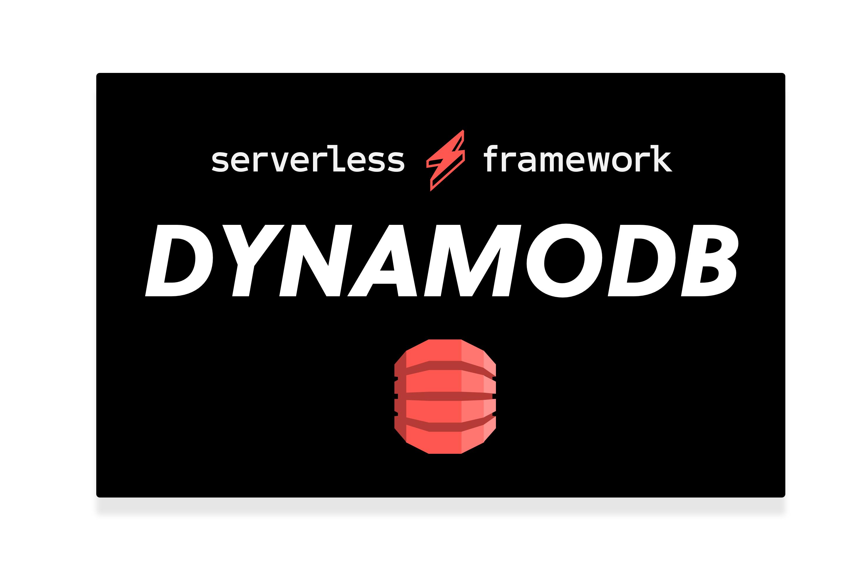 serverless framework dynamodb